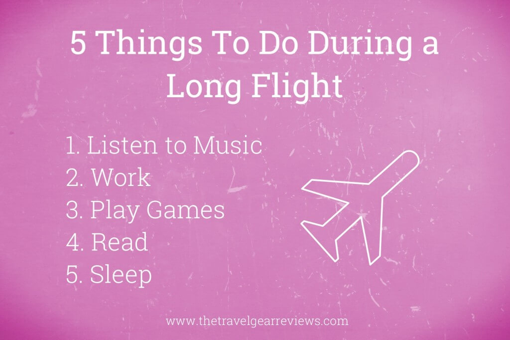 5 Things To Do During a Flight
