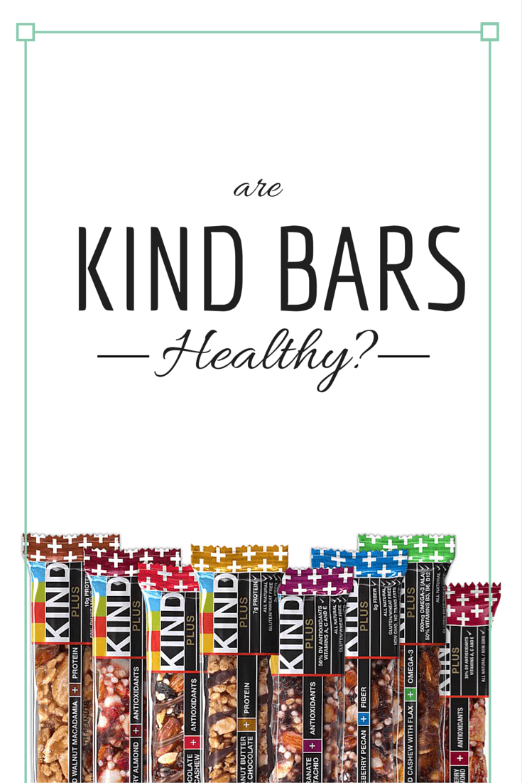 are kind bars healthy?