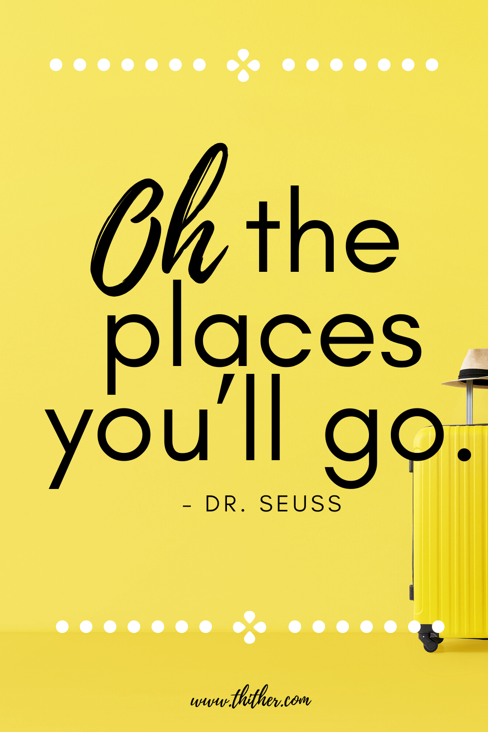 family-travel-quotes-dr-seuss - Thither